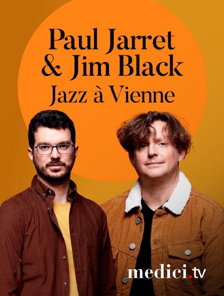 Medici - Paul Jarret & Jim Black en concert à Jazz à Vienne