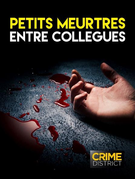 Crime District - Petits meurtres entre collègues