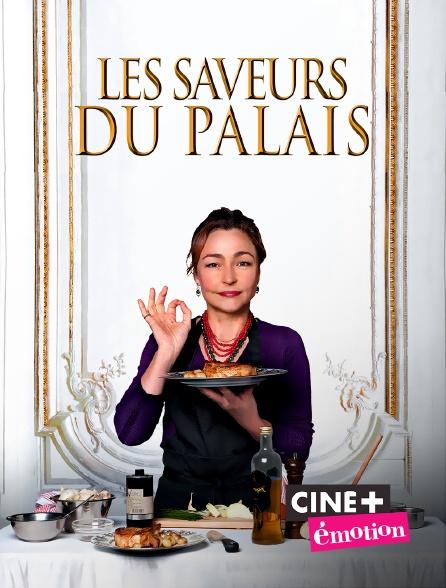 Ciné+ Emotion - Les saveurs du palais