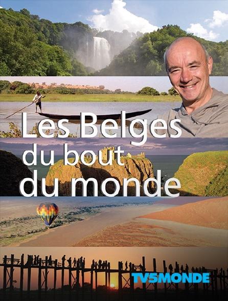 TV5MONDE - Les Belges du bout du monde
