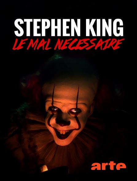 Arte - Stephen King, le mal nécessaire