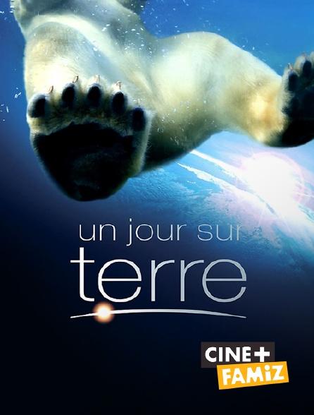 Ciné+ Famiz - Un jour sur terre