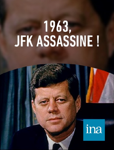 INA - Assassinat Kennedy