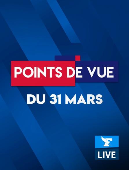 Figaro Live - Points de Vue du 31 mars 2021