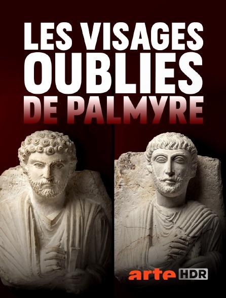 Arte HDR - Les visages oubliés de Palmyre