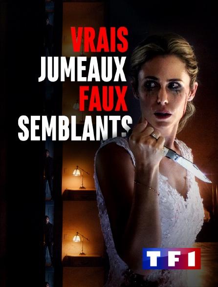 TF1 - Vrais jumeaux, faux semblants