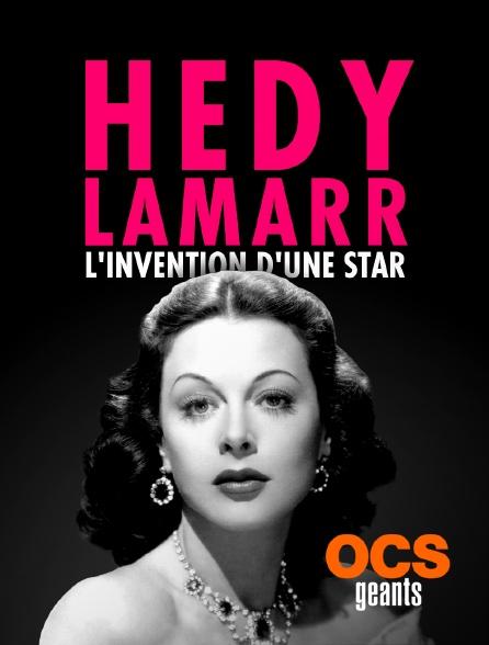 OCS Géants - Hedy Lamarr, l'invention d'une star