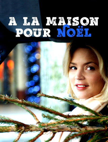 A La Maison Pour Noel En Streaming Molotov Tv