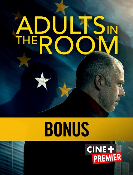 Ciné+ Premier - Adults in the room, making of