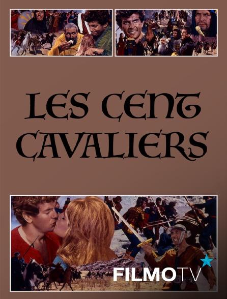 FilmoTV - Les cent cavaliers