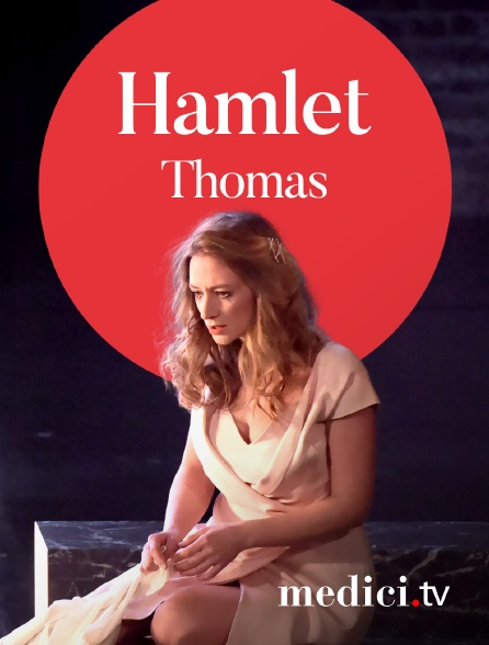 Medici - Thomas, Hamlet - Louis Langrée, Cyril Teste - Stéphane Degout, Sabine Devieilhe, Orchestre des Champs-Elysées - Opéra Comique, Paris