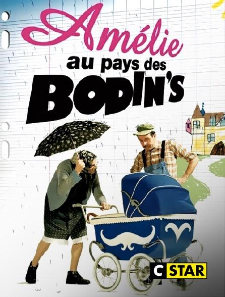 CSTAR - Amélie au pays des Bodin's