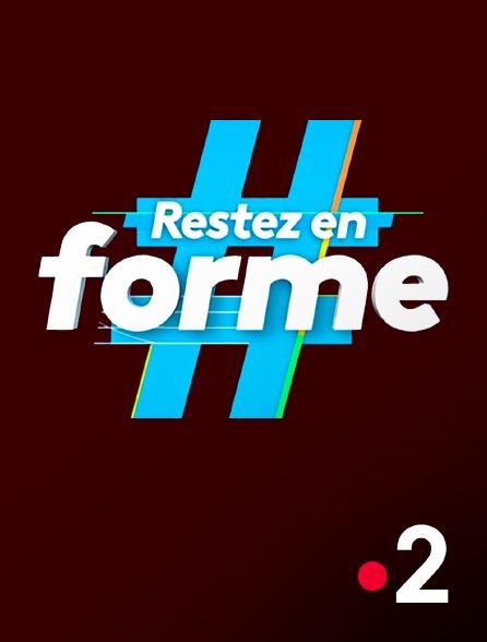 France 2 - #Restez en forme