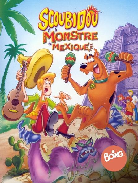 Boing - Scooby-Doo et le monstre du Mexique *2003