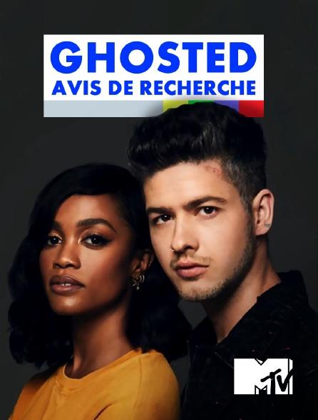 MTV - Ghosted : Avis de recherche
