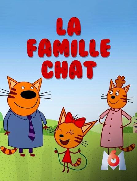 M6 - La famille Chat