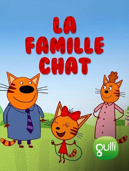 Gulli - La famille Chat