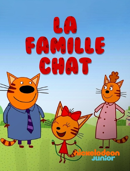 Nickelodeon Junior - La famille Chat