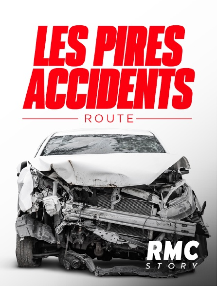 RMC Story - Les pires accidents : route