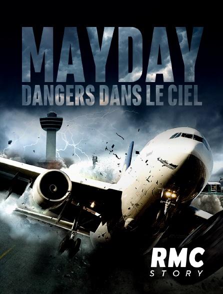 RMC Story - Mayday, dangers dans le ciel