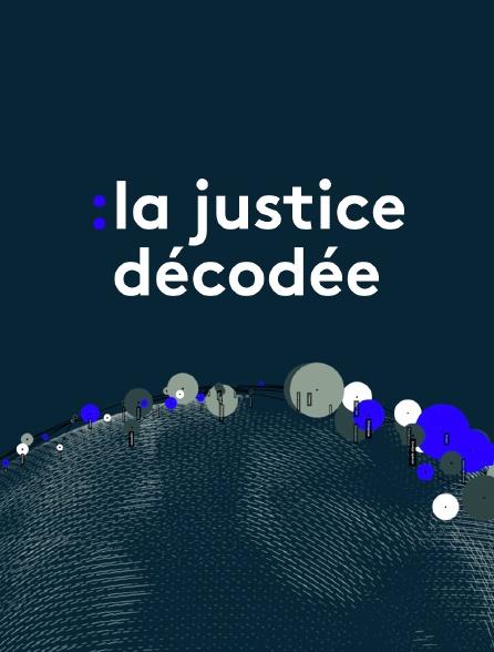 La justice décodée