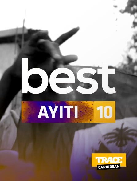 Trace Caribbean - Best 10 Ayiti