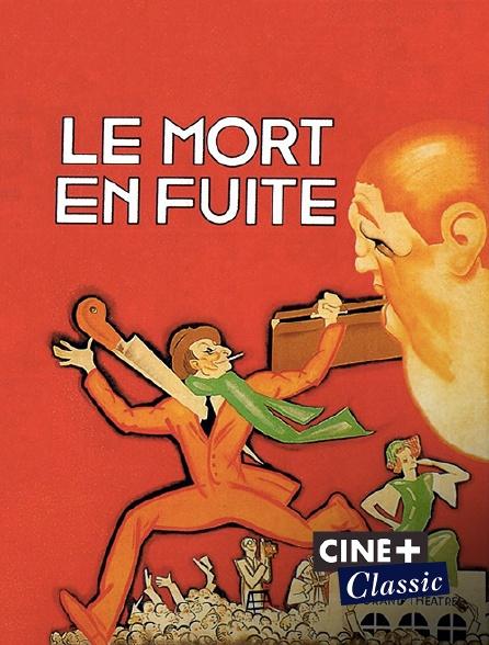Ciné+ Classic - Le mort en fuite