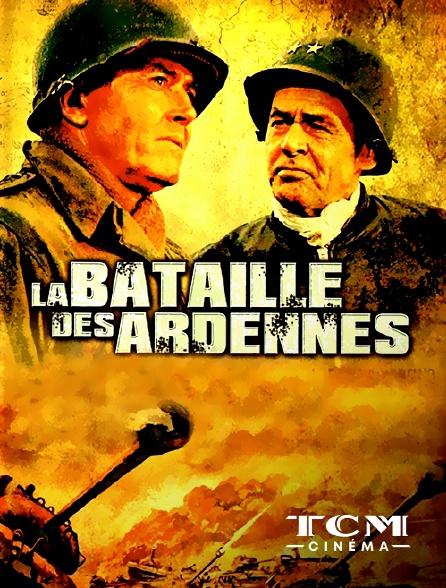 TCM Cinéma - La bataille des Ardennes