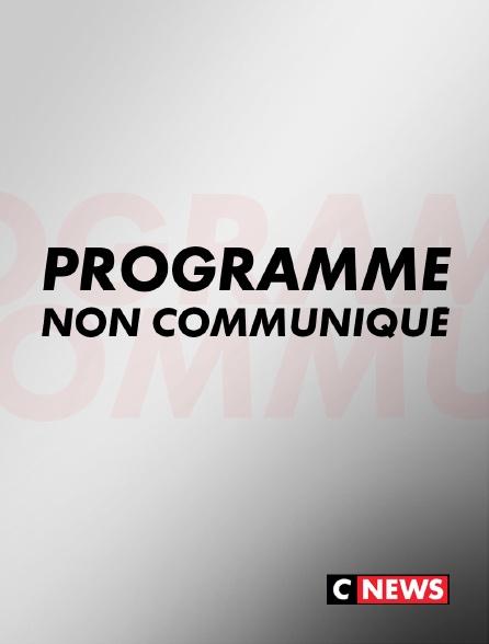 CNEWS - Programme non communiqué