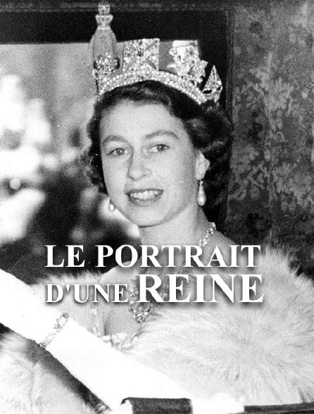 Le portrait d'une reine