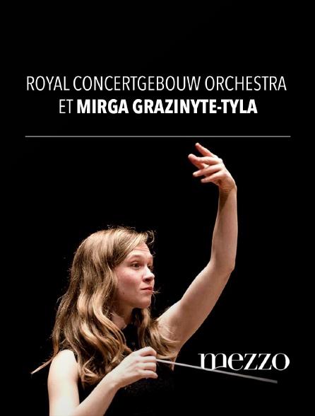 Mezzo - Royal Concertgebouw Orchestra et Mirga Gražinytė-Tyla
