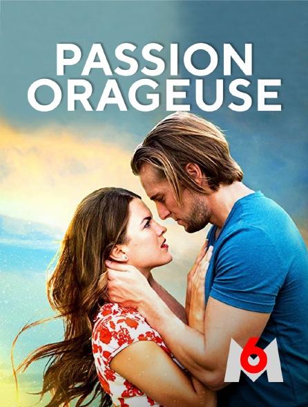 M6 - Passion orageuse