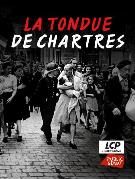LCP Public Sénat - La tondue de Chartres