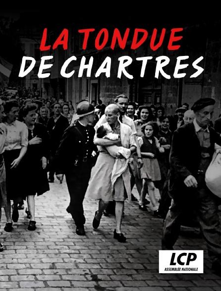 LCP 100% - La tondue de Chartres