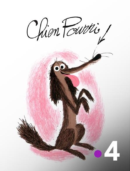 France 4 - Chien Pourri