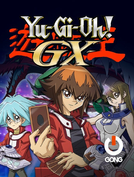 GONG - Yu-Gi-Oh ! GX