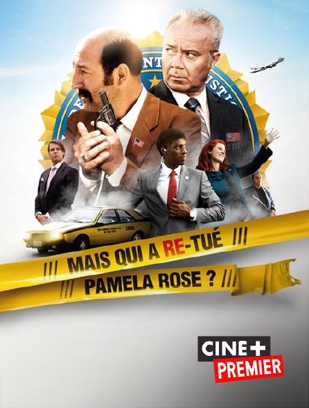 Ciné+ Premier - Mais qui a re-tué Pamela Rose ?