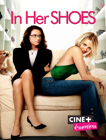 Ciné+ Emotion - In Her Shoes