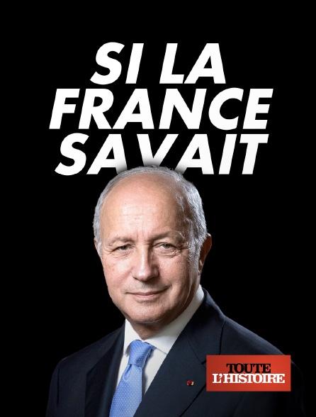 Toute l'histoire - Si la France savait