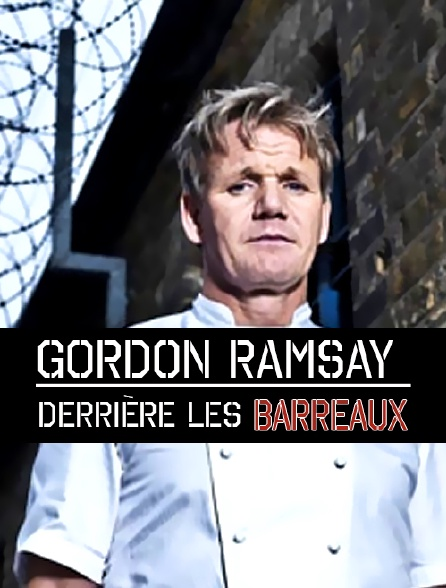 Gordon Ramsay derrière les barreaux