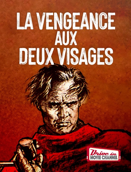 Drive-in Movie Channel - La vengeance aux deux visages
