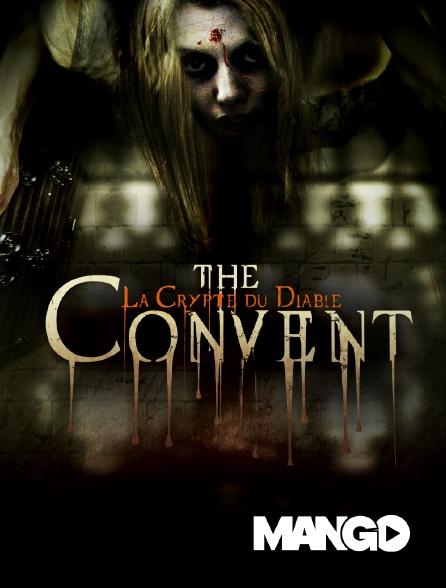 Mango - The convent : la crypte du diable