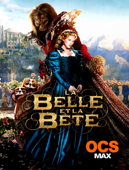 OCS Max - La Belle et la Bête