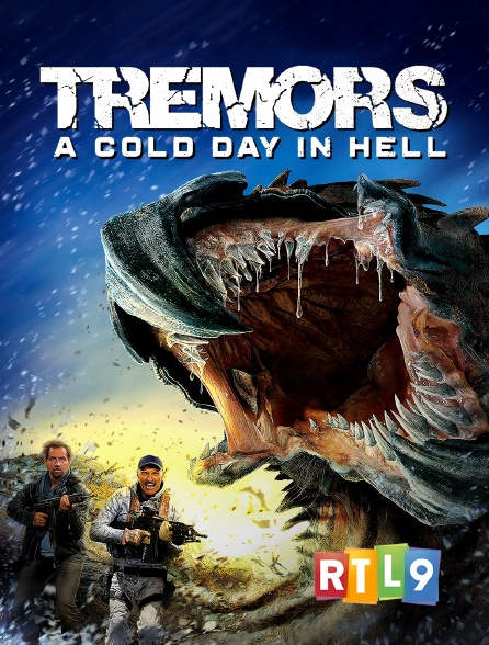 RTL 9 - Tremors 6 : A Cold Day in Hell
