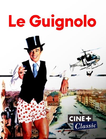 Ciné+ Classic - Le guignolo
