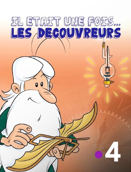 France 4 - Il était une fois... les découvreurs