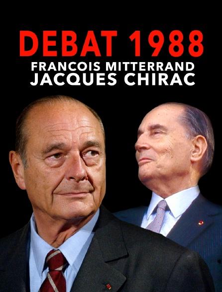 Débat 1988 : François Mitterrand / Jacques Chirac