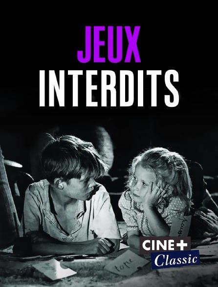 Ciné+ Classic - Jeux interdits