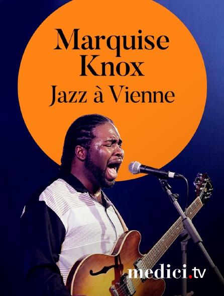 Medici - Marquise Knox en concert à Jazz àVienne