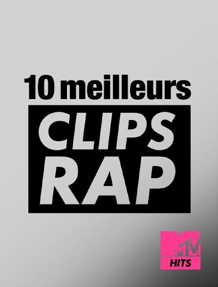 MTV Hits - 10 meilleurs clips rap
